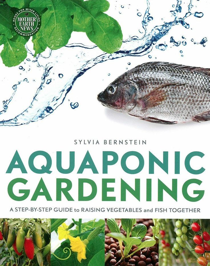 By Sylvia Bernstein This is a revolutionary combination of aquaculture and hydroponics and is a fun and easy way to raise fish and organic vegetables, greens, herbs and fruits together. Sylvia is the