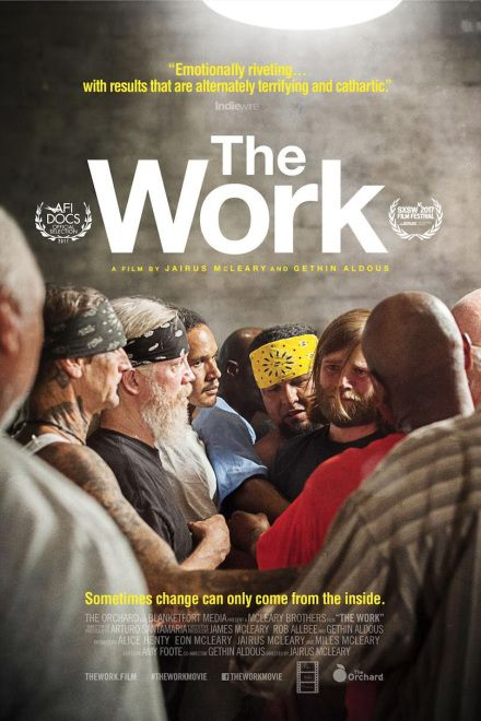 Watch Full Movie The Work - Free Download HD Version, Free Streaming, Watch Full Movie