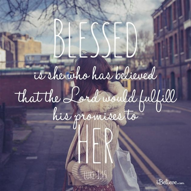Blessed is She Who Has Believed - Inspirations: