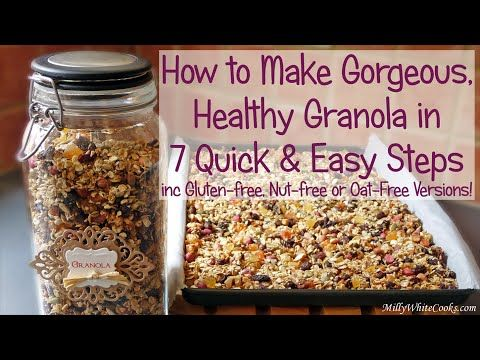 How to Make Gorgeous, Healthy Granola in 7 Quick & Easy Steps inc #Glutenfree or Oat-Free Versions! - #video demonstration YouTube #recipe #vegan #breakfast