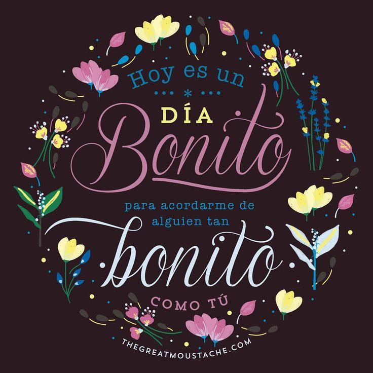 Hay días que son aún más bonitos cuando tú estás en ellos.  #thegreatmoustache #frase #quote #like #bonito #goodday #goodmorning #buenosdias #amigo #love #amor