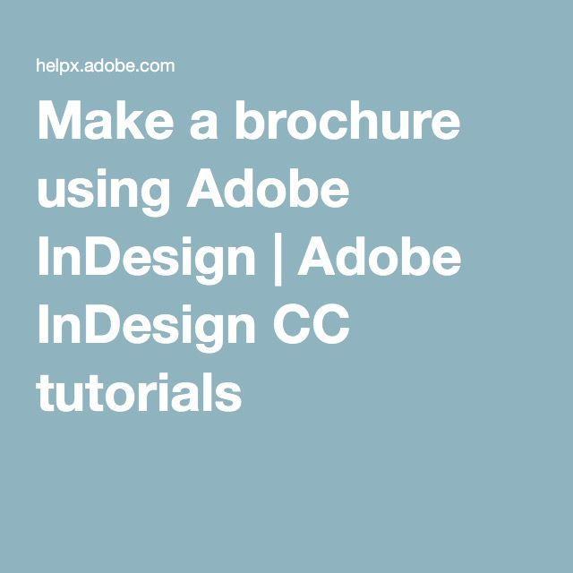 Make a brochure using Adobe InDesign | Adobe InDesign CC tutorials