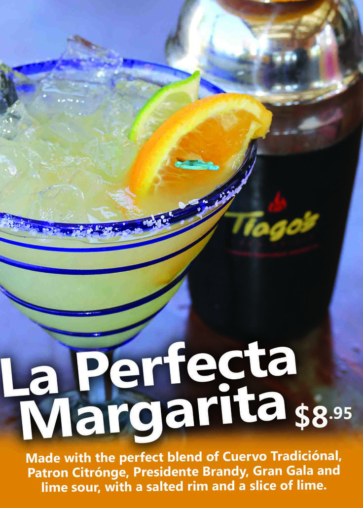La Perfecta Margarita! Made with the perfect blend of Cuervo Tradicional, Patron Citronge, Presidente Brandy, Gran Gala and lime sour, with a salted rim and a slice of lime.