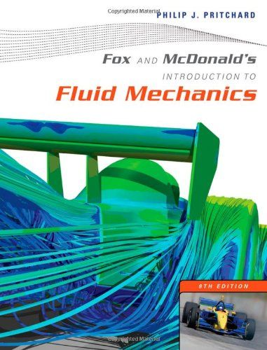 I'm selling Fox and McDonald's Introduction to Fluid Mechanics (8th Edition) by Philip J. Pritchard - $35.00 #onselz