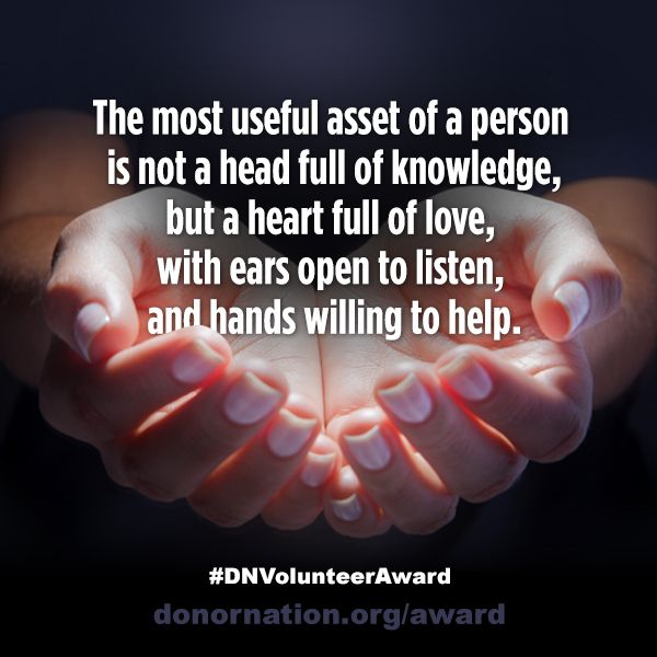 The world is hugged by the faithful arms of volunteers. Recognize an exceptional volunteer and nominate him/her for School Volunteer of the Year! www.donornation.org/award