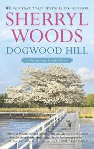 Dogwood Hill, by Sherryl Woods. (Review by The Bookwyrm's Hoard)