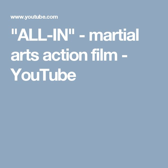 """ALL-IN"" - martial arts action film - YouTube"