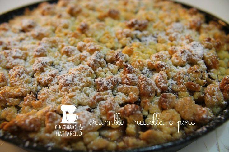 Crostata crumble nutella e pere | Ricetta di Cucchiaio & mattarello | #RisanaLa