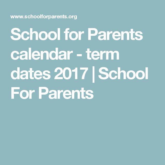 School for Parents calendar - term dates 2017   School For Parents