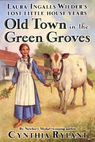 Old Town in the Green Groves: Laura Ingalls Wilder's Lost Little House Years  My granddaughter and I had a wonderful road trip traveling to Wilder sites in Pepin, WI, Burr Oak, IA, Spring Valley, MN and Walnut Grove, MN.