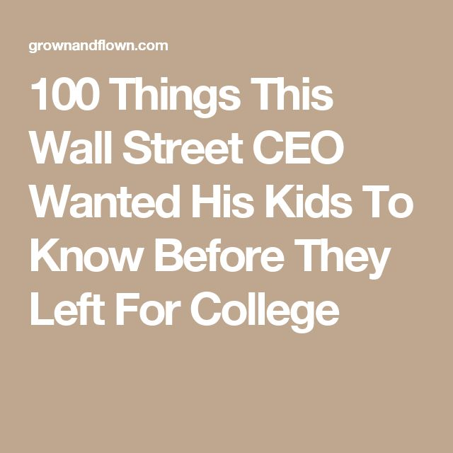 15 best at a glance lesley university library images on pinterest 100 things this wall street ceo wanted his kids to know before they left for college fandeluxe Choice Image