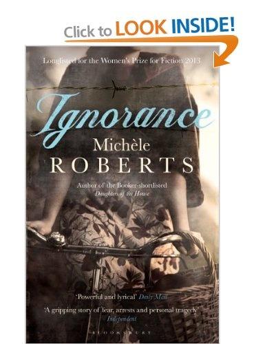 Ignorance: Amazon.co.uk: Michèle Roberts: Books