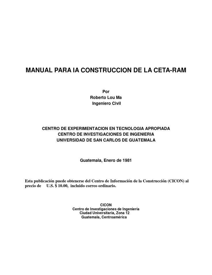 En abril de 1976, el autor desarrolló, con base en el diseño general de la CINVA-RAM, un nuevo tipo de prensa, capaz de producir BLOQUES HUECOS de suelo-cemento para construcción. La máquina fue bautizada con el nombre de CETA-Ram, en honor del Centro de Experimentación en Tecnología Apropiada (CETA, Guatemala), para el cual fue desarrollada; y en reconocimiento al ingeniero Raúl Ramírez, creador de la CINVA-RAM. La ventaja principal de utilizar bloques huecos es que permiten la inserción de…