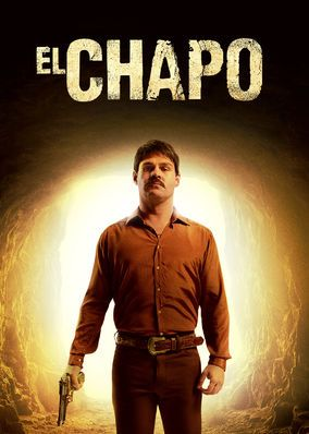 El Chapo (2017) - This drama series chronicles the true story of the rise, capture and escape of notorious Mexican drug lord Joaqu?n 'El Chapo' Guzm?n.