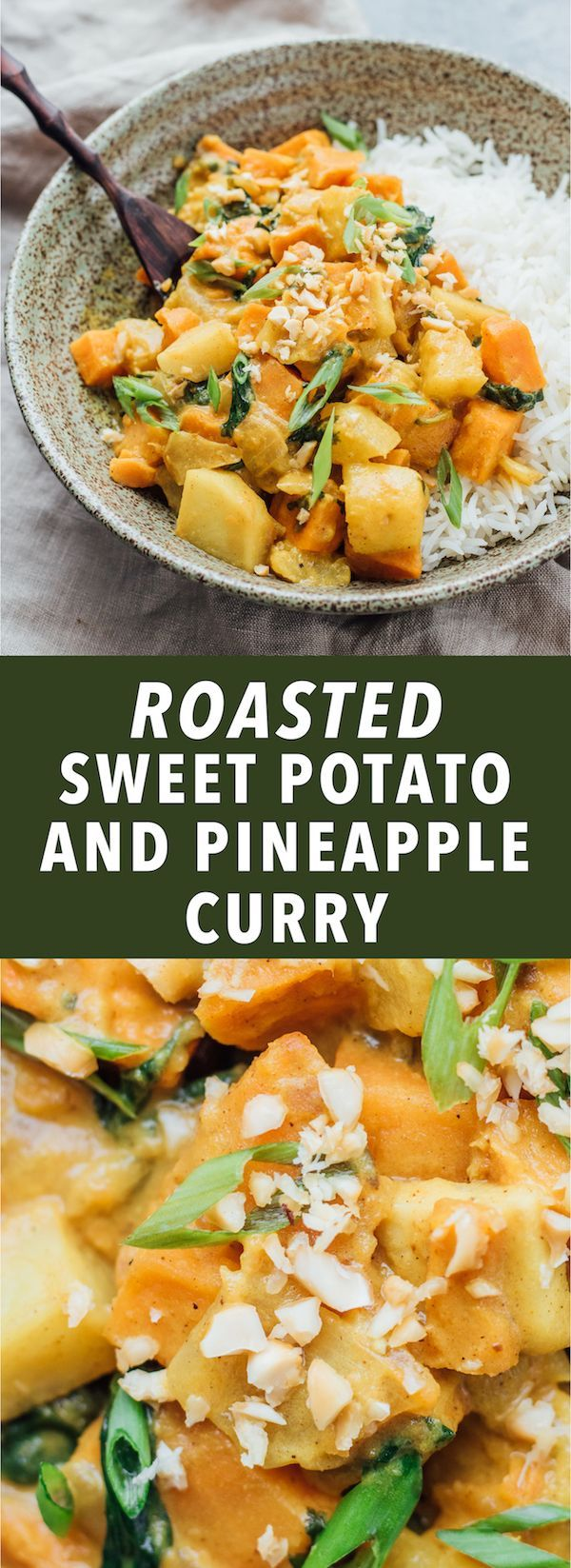 This roasted sweet potato and pineapple curry is the perfect vegan comfort food. It's loaded with warming spices and easy to make!
