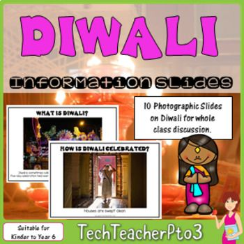 Do you have students in your class who celebrate Diwali? Would you like to make your classroom inclusive, while exploring different celebrations around the world? Explore the festival of Diwali with your students with these 10 photographic slides and explanations.