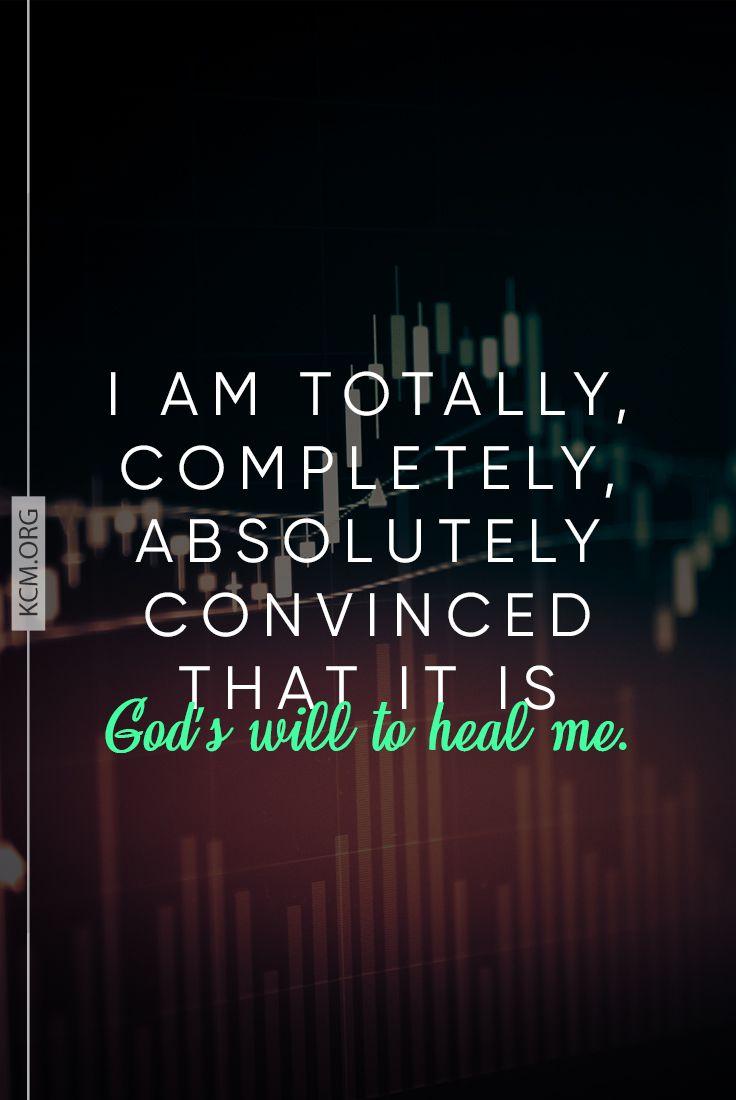 God wants to heal me!...