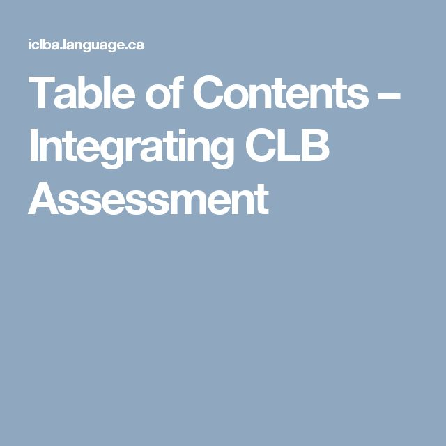 Table of Contents – Integrating CLB Assessment