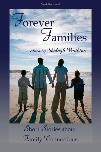 Forever Families edited by Shelagh Watkins, find on Amazon: http://www.amazon.com/dp/1300184221/