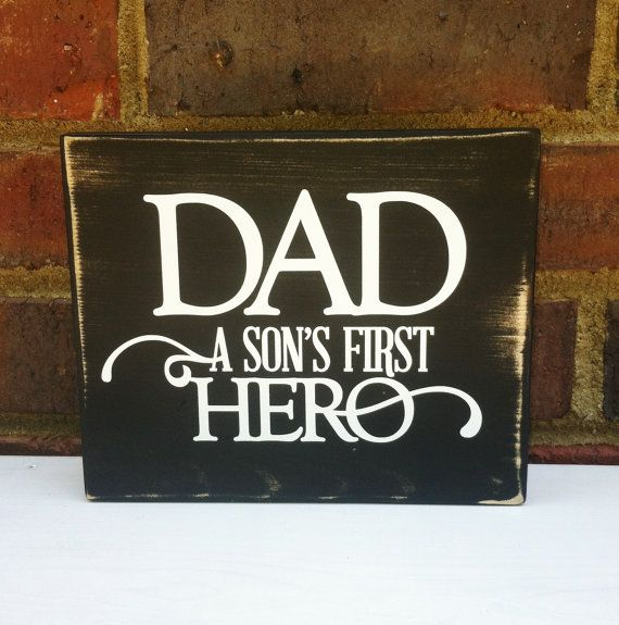 Father's Day  New Dad a son's first Hero  distressed Wood Shelf Sitter Gift for Him