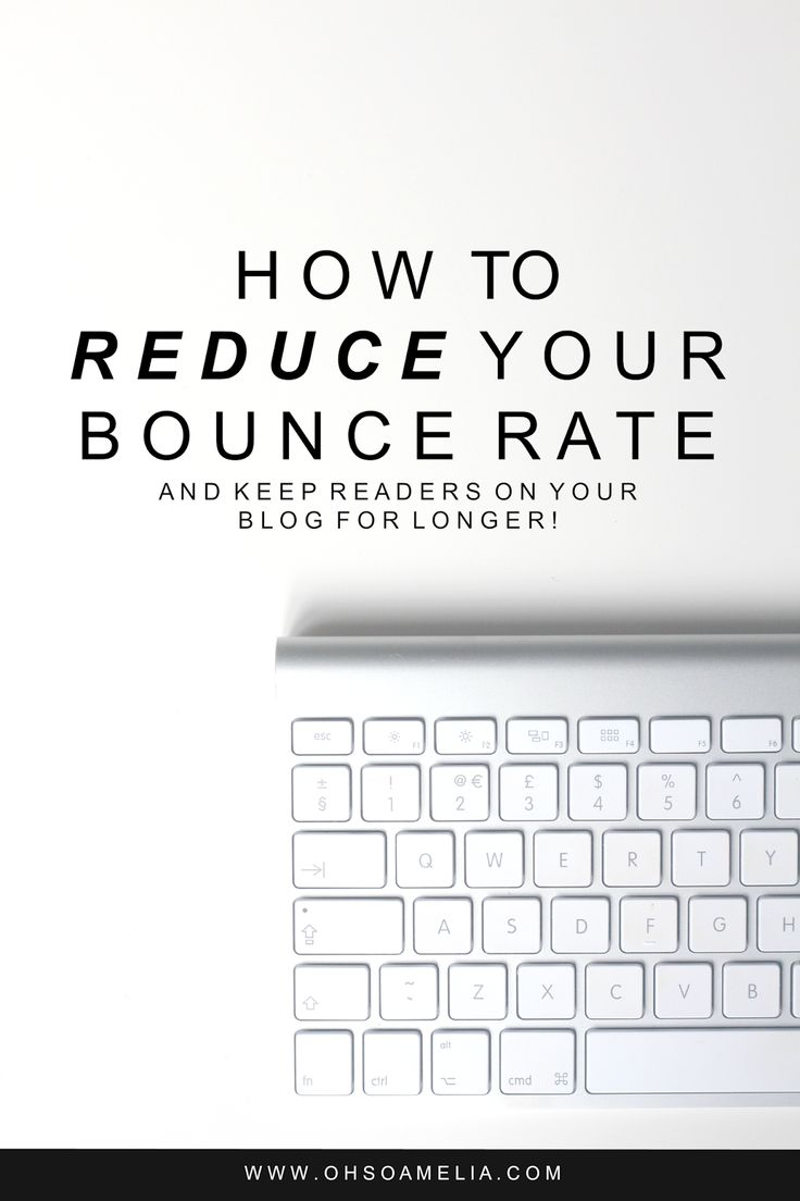 Wondering how to reduce your bounce rate and keep visitors on your blog for longer? Click through to find out how I reduced mine from 78% to 49%!