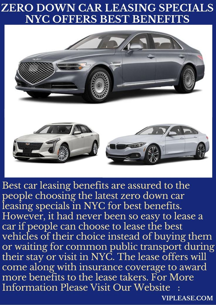 Zero Down Car Leasing Specials NYC Offers Best Benefits in