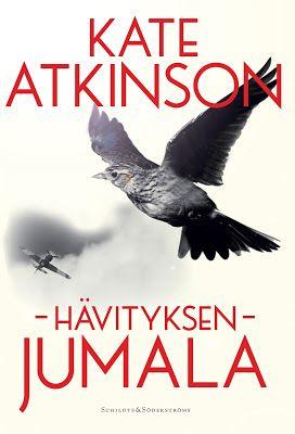 Ullan Luetut kirjat: Kate Atkinson Hävityksen jumala