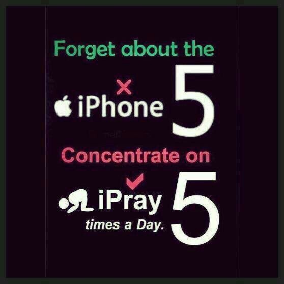 Forget about the iPhone 5. Concentrate on iPray 5 times a day. Islam
