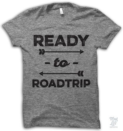 Ready To Road Trip Shirt