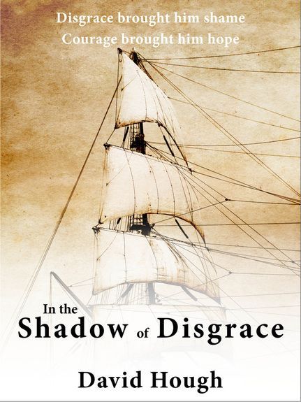 In the Shadow of Disgrace by David Hough