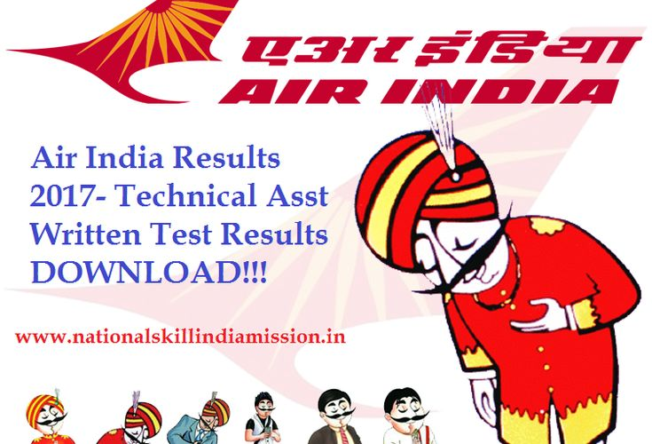 Air India Results 2017 – Technical Asst Written Test Results published!!!  Air India Results 2017 – Technical Asst Written Test Results: Airline Allied Services Limited has announced written test results for the post of Technical Assistant. Written Test was held on 22-01-2017. Appeared candidates can check their result at below link…