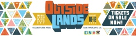 SF outside lands!!! amazing lineup this year- need to get tickets now