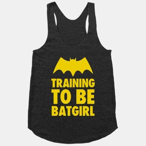 Training to be Batgirl | HUMAN | T-Shirts, Tanks, Sweatshirts and Hoodies