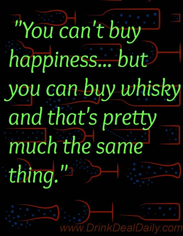 You cant buy happiness... Great Whisky Meme. #drink # ...