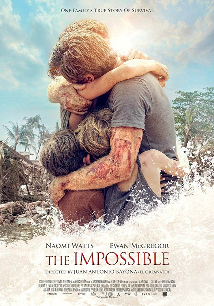 THE IMPOSSIBLE (2012): The story of a tourist family in