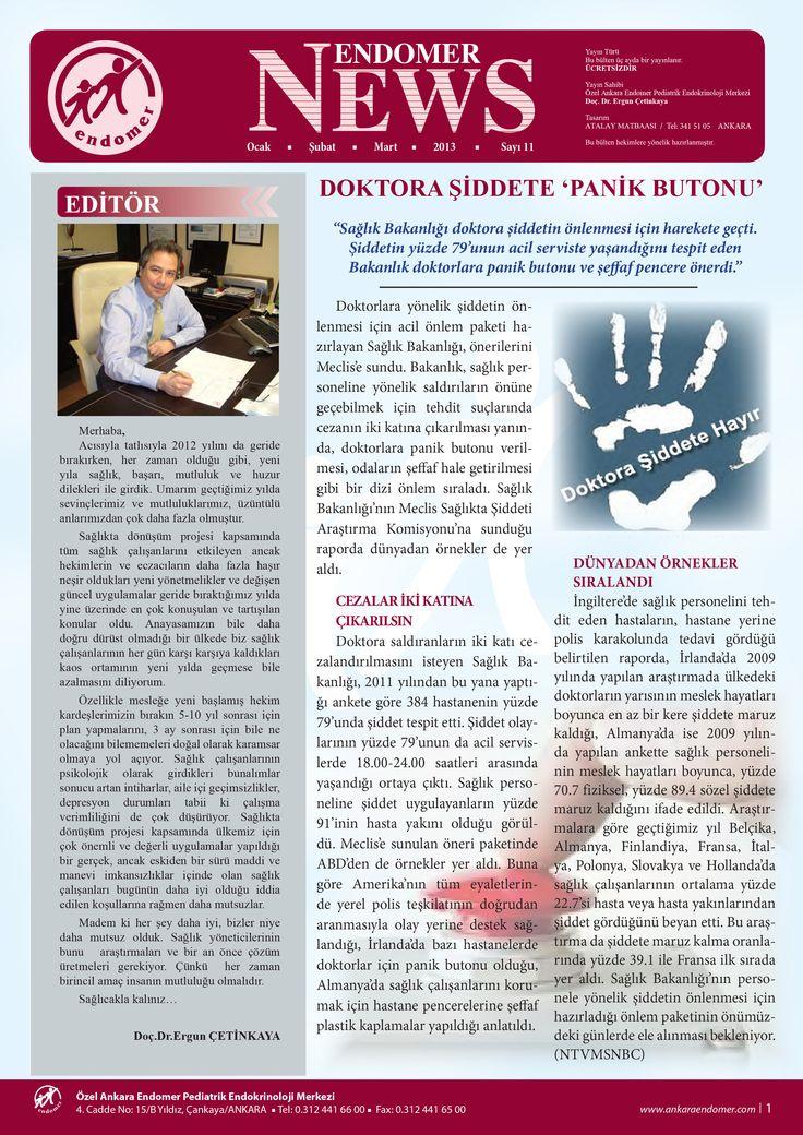 """Endomer News 11 Konular 01. Doktora şiddete """"Panik Butonu"""" 02. Gastroözofageal reflü 03. Reflü ilaçları. 04. Gastroözofageal reflüde beslenme 05. Şeker çocuklar İtalya'da."""