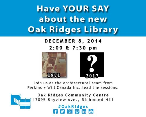 We are building a new Oak Ridges Library. Have your say!   #NewLibrary #OakRidges #LakeWilcox #RHPLibrary #RichmondHill #Library #books #children #outreach #program #knowledge #learn