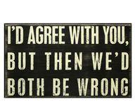 ALWAYS TRUE... ALWAYS!