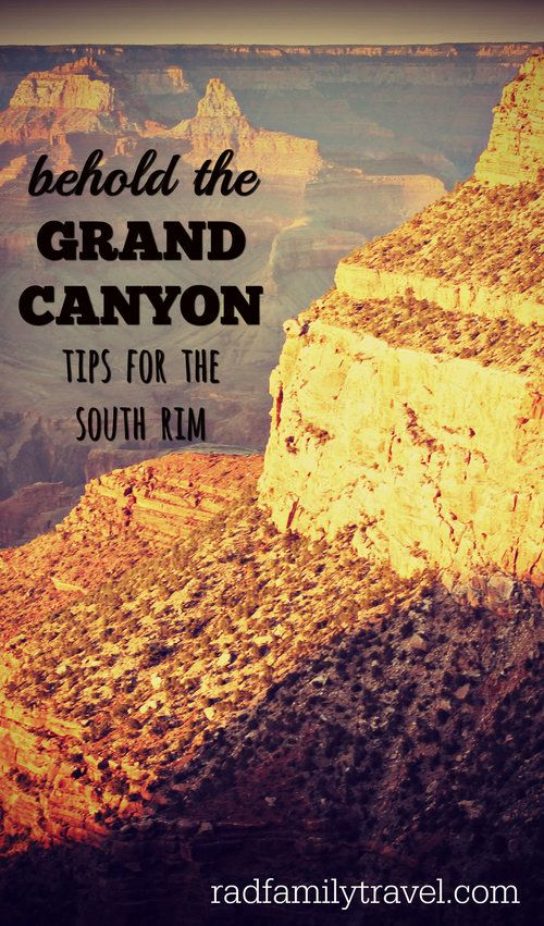 Behold the Grand Canyon - Tips for the South Rim. If you plan on taking your family to the Grand Canyon's South Rim for a day or two or three, then this post is for you! Read why we liked the Hermit Road shuttle and chilling at Mather Campground. Jump off from here to help plan your itinerary.