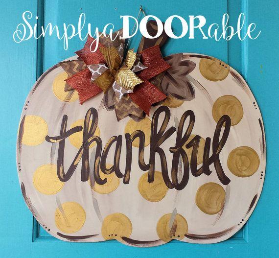 Thankful Pumpkin Wood Door Hanger from Simply aDOORable!  Pumpkin Door Decor, Fall Pumpkin, Fall Decor, Thanksgiving Decor, Thanksgiving
