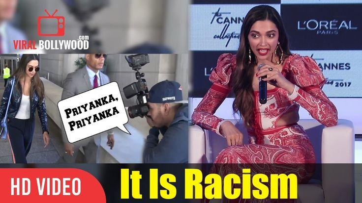 It Is Racism Deepika Padukone Reply On Foreign Media Calling Her Priyanka Chopra