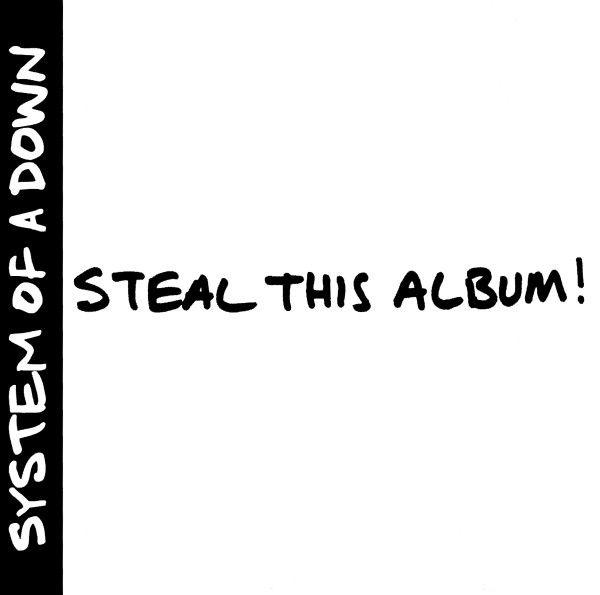 Steal This Album! - 2002