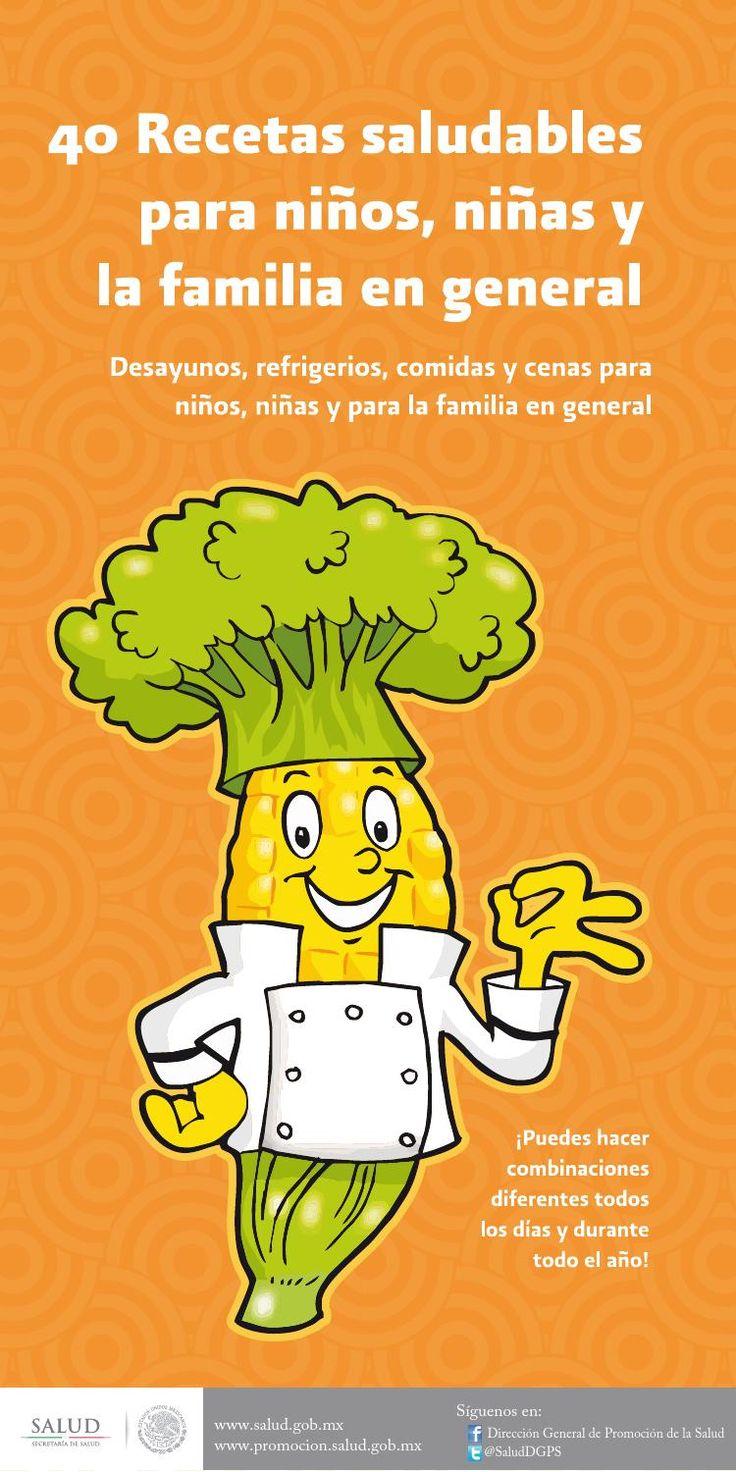 40 recetas saludables para niños, niñas y la familia en general