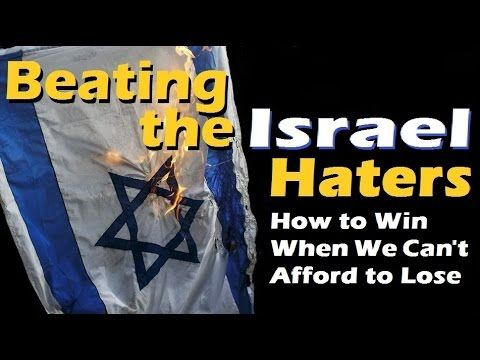 BEATING THE ISRAEL HATERS – David Olesker – (Israel Advocacy, Jews for J...