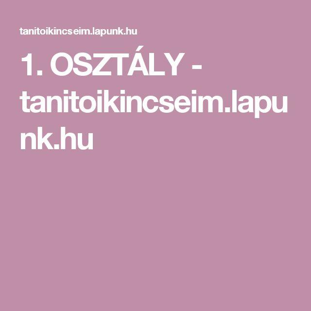 1. OSZTÁLY - tanitoikincseim.lapunk.hu