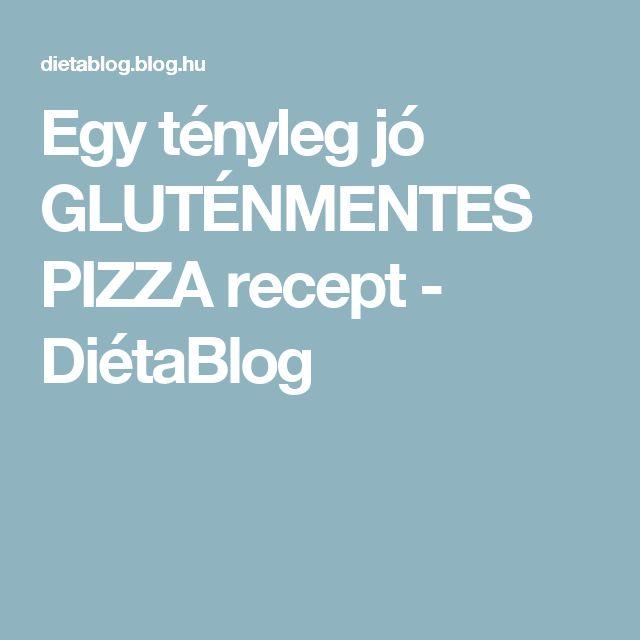 Egy tényleg jó GLUTÉNMENTES PIZZA recept - DiétaBlog