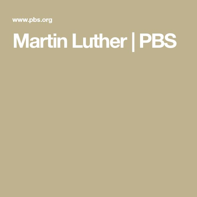 Martin Luther | PBS