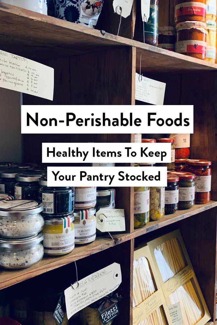 Nonperishable foods list in 2020 non perishable foods