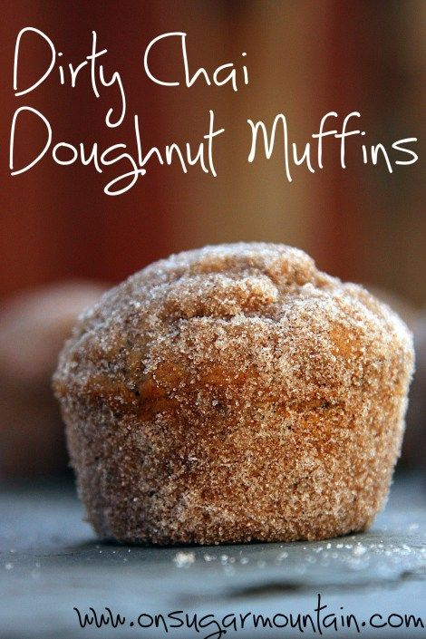 Dirty Chai Doughnut Muffins... this is 3 of my fave things all in one, I'm in love!