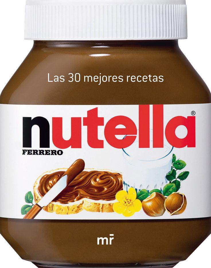 Las 30 mejores recetas de Nutella